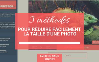 3 méthodes pour réduire facilement la taille d'une photo