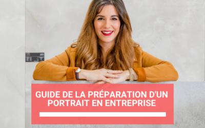 Guide de la préparation d'un portrait en entreprise